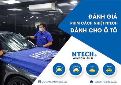 Đánh giá phim cách nhiệt NTECH dành cho xe hơi