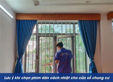 Những lưu ý khi dán phim cách nhiệt, chống nắng cửa sổ chung cư